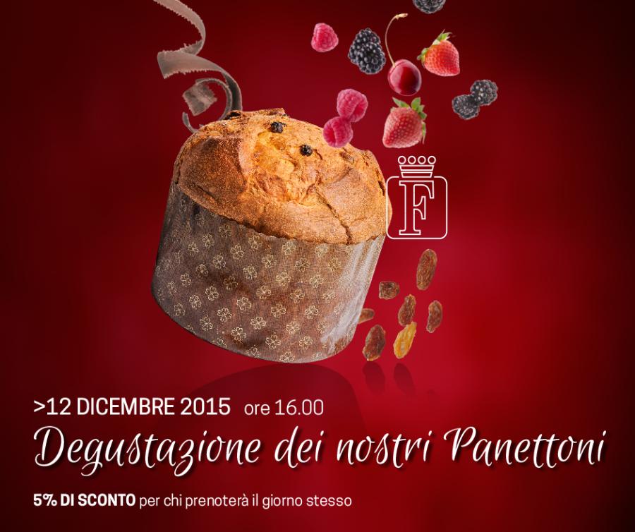 12.12.15 Degustazione dei nostri panettoni artigianali